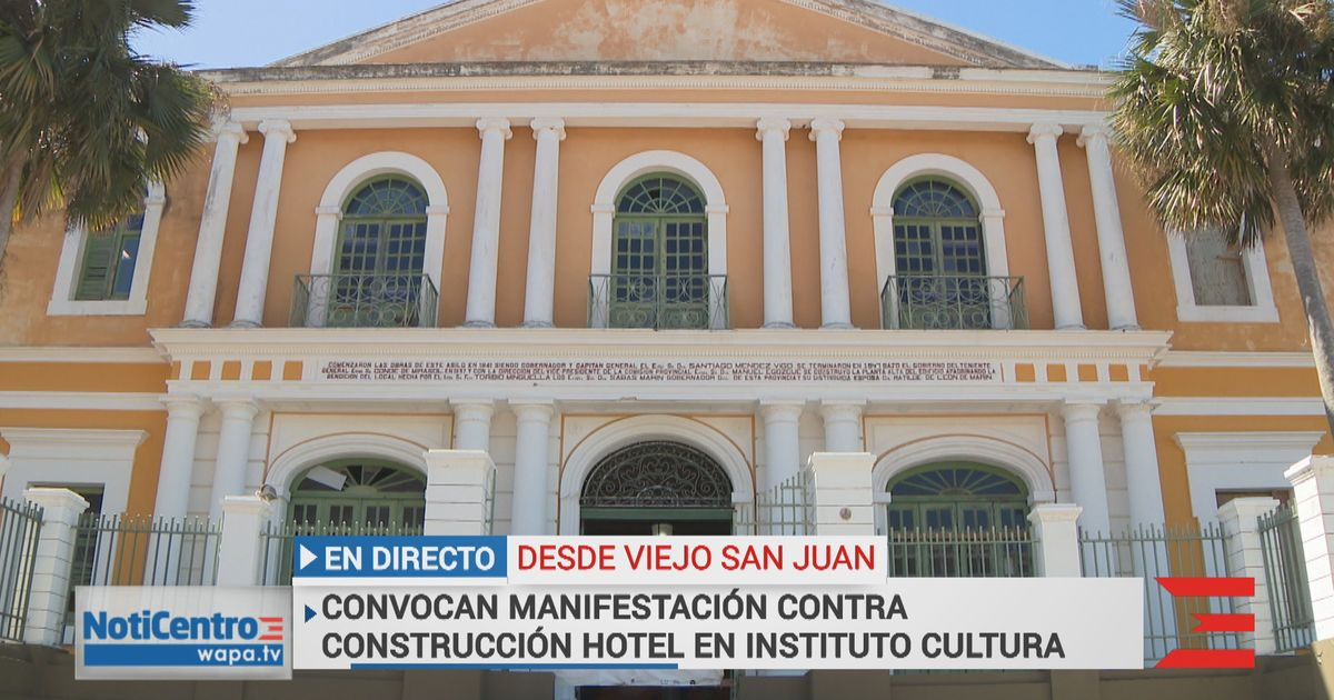 Protestan contra construcción de hotel en sede del Instituo de Cultura